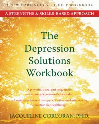The Depression Solutions Workbook: A Strengths and Skills-Based Approach (PDF)