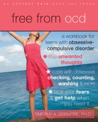 Free from OCD: A Workbook for Teens with Obsessive-Compulsive Disorder (PDF)