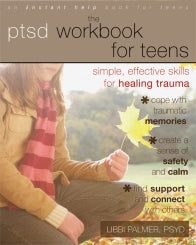 The PTSD Workbook for Teens: Simple, Effective Skills for Healing Trauma (PDF)