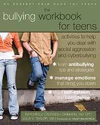 The Bullying Workbook for Teens: Activities to Help You Deal with Social Aggression and Cyberbullying (PDF)