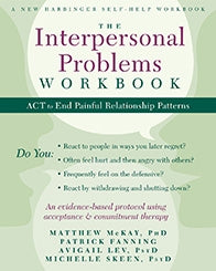 The Interpersonal Problems Workbook: ACT to End Painful Relationship Patterns (PDF)