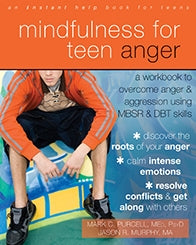 Mindfulness for Teen Anger: A Workbook to Overcome Anger and Aggression Using MBSR and DBT Skills (PDF)