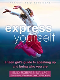 Express Yourself: A Teen Girl's Guide to Speaking Up and Being Who You Are (PDF)
