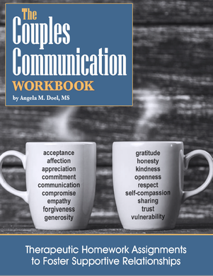 The Couples Communication Workbook: Therapeutic Homework Assignments to Foster Supportive Relationships (PDF)