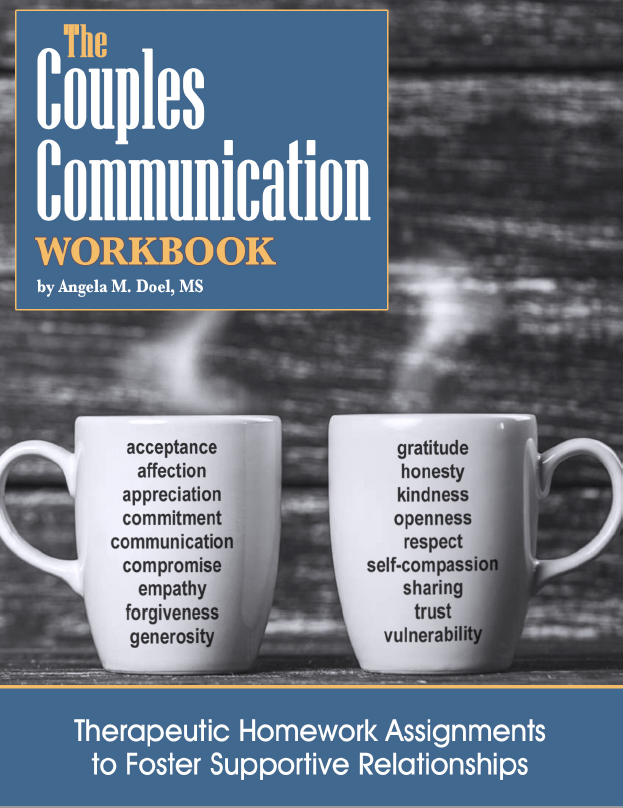 The Couples Communication Workbook: Therapeutic Homework Assignments to Foster Supportive Relationships (Print & PDF)