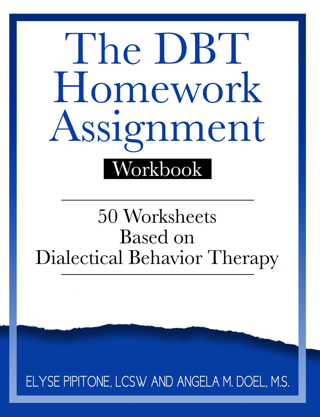 The DBT Assignment Workbook (PDF)