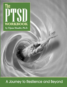 The PTSD Workbook: A Journey to Resilience and Beyond (Print and PDF)