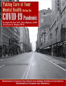 Taking Care of Your Mental Health During the COVID-19 Pandemic: An Interactive Workbook (PDF and Print)