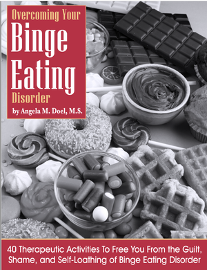 Overcoming Your Binge Eating Disorder (Print and PDF)