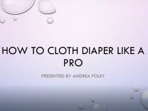 How to Cloth Diaper Like a Pro Webinar - Diaper DuDee Diaper Service