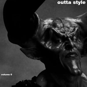 Outta Style: Vol 6-6-6 (The Gates Are Open)