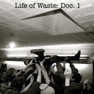 Life of Waste: Doc. 1