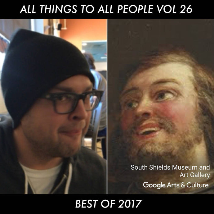 All Things to All People Vol. 26 (Best of 2017) B/W Featured Release Roundup