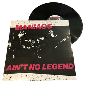 "Maniacs: Ain't No Legend 12"" (used)"