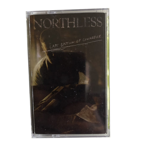 Northless: Last Bastion of Cowardice cassette