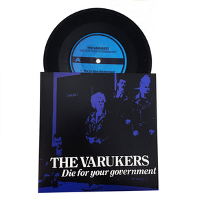 "Varukers: Die for Your Government 7"" (new)"