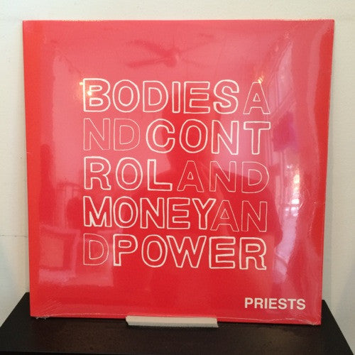 Priests: Bodies and Control and Money and Power 12""