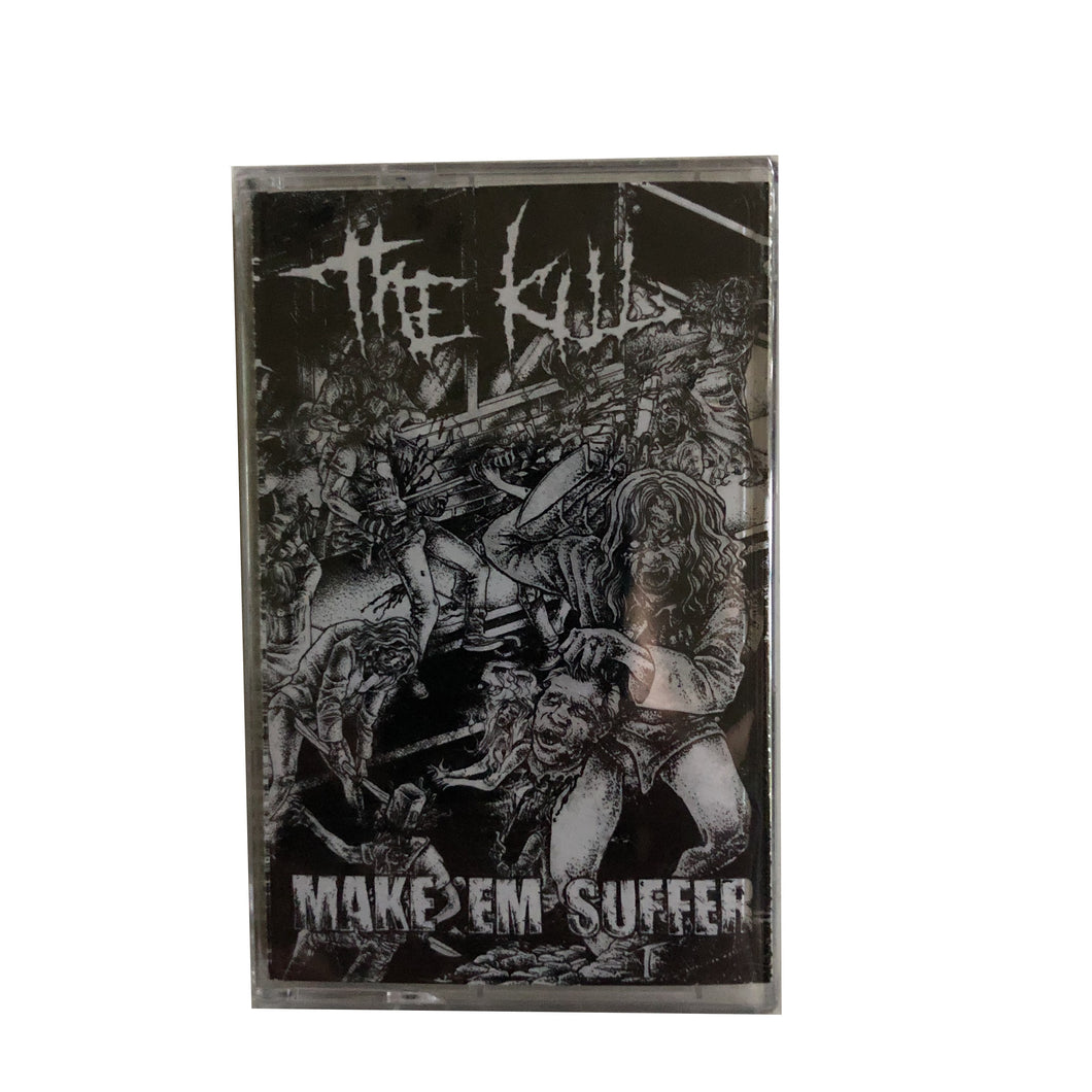 The Kill: Make 'em Suffer cassette