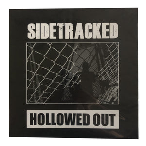 Sidetracked: Hollowed Out 12""