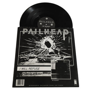 "Pailhead: I Will Refuse 12"" (new)"