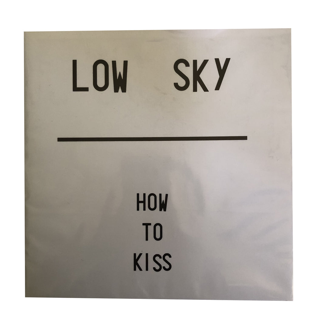 Low Sky: How to Kiss 7