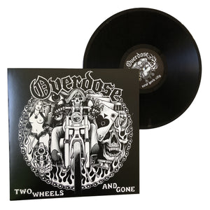 Overdose: Two Wheels and Gone 12""