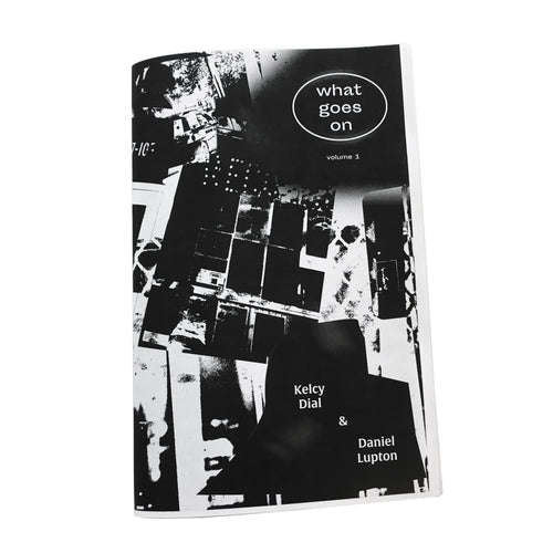 What Goes On Vol. 1 zine