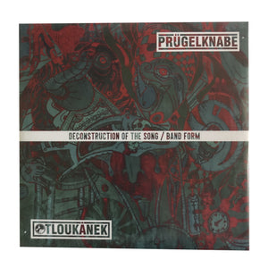 Prügelknabe / Otloukánek: Deconstruction Of The Song / Band Form 10""