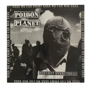 Poison Planet: Boycott Everything 12""