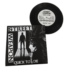 Street Weapon: Quick to Die 7""