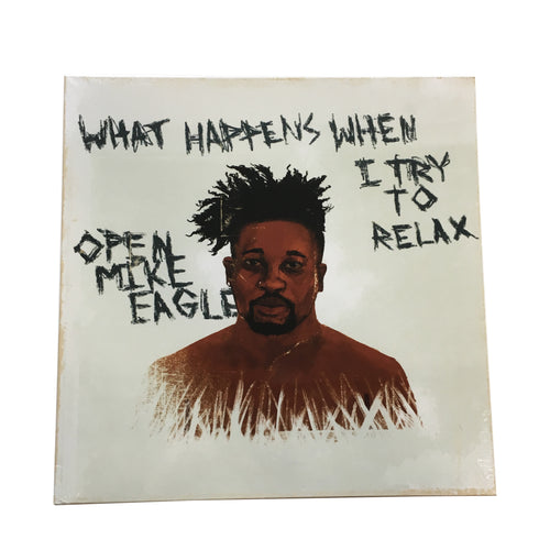 Open Mike Eagle: What Happens When I Try to Relax 12