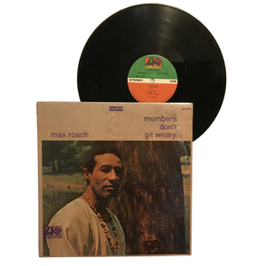 "Max Roach: Members Don't Get Weary 12"" (used)"