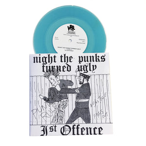 1st Offence: The Night the Punks Turned Ugly 7""