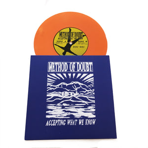 Method of Doubt: Accepting What We Know 7""