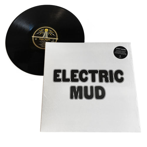 Muddy Waters: Electric Mud 12