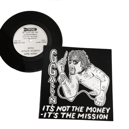 GG Allin: It's Not The Money, It's The Mission 7