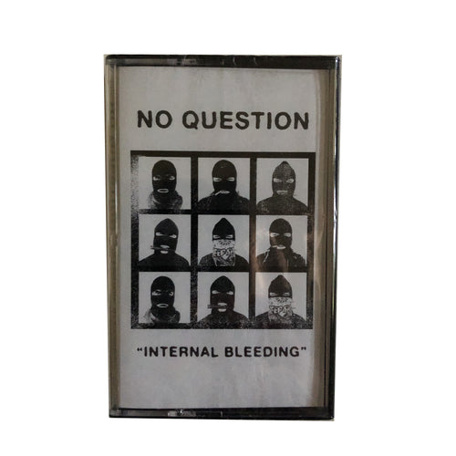 No Question: Internal Bleeding cassette
