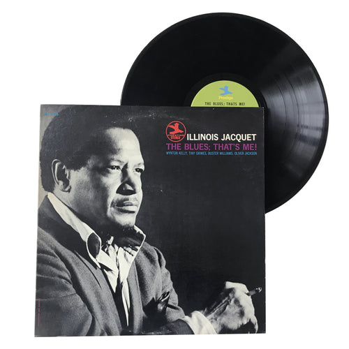 Illinois Jacquet: The Blues; That's Me! 12