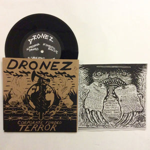 "Dronez: Corporate Funded Terror 7"" (new)"