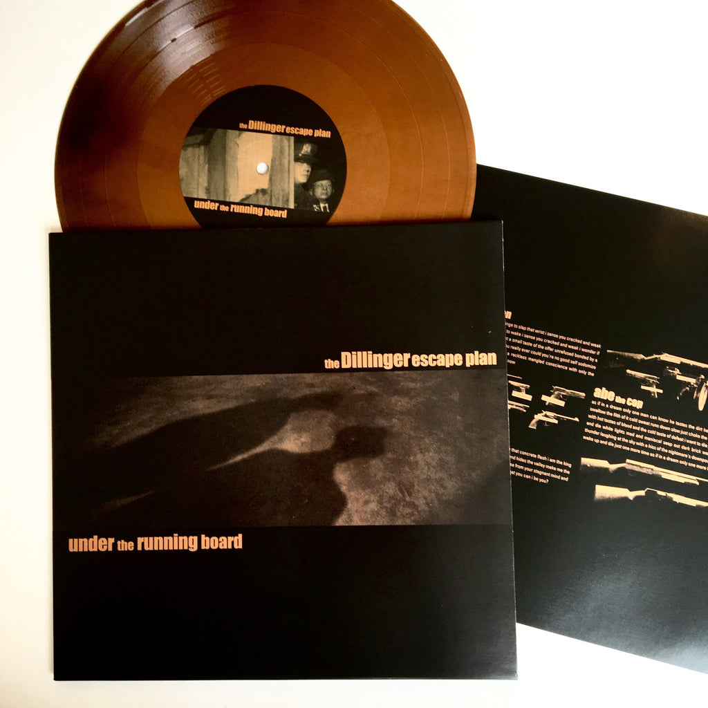 "Dillinger Escape Plan: Under the Running Boards 10"" (new)"