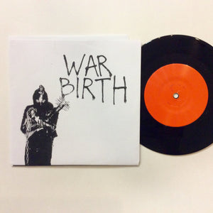 War Birth: S/T 7""