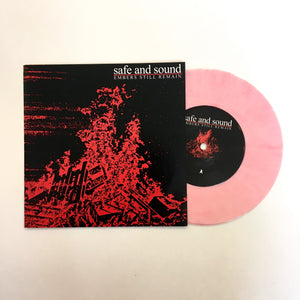 "Safe and Sound: Embers Still Remain 7"" (new)"