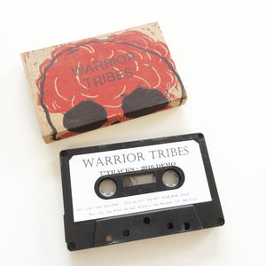 "Warrior Tribes: 7"" Outtakes and 2016 Demo cassette"
