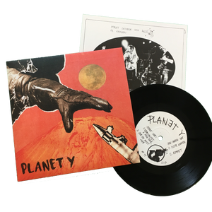 Planet Y: S/T 7""