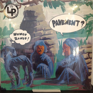Pavement: Wowee Zowee 12""