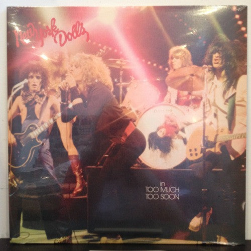 New York Dolls: Too Much Too Soon 12""