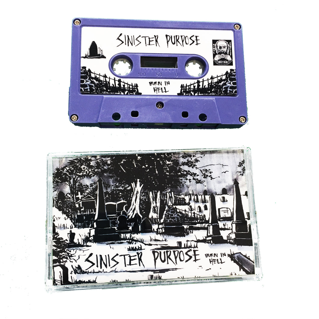 Sinister Purpose: Burn In Hell cassette