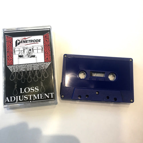 Penetrode: Loss Adjustment cassette