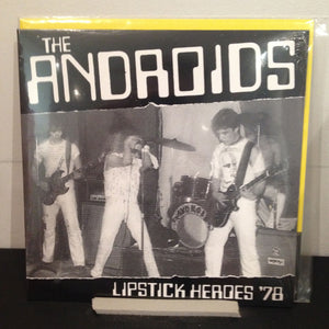 Androids: Lipstick Heroes 7""