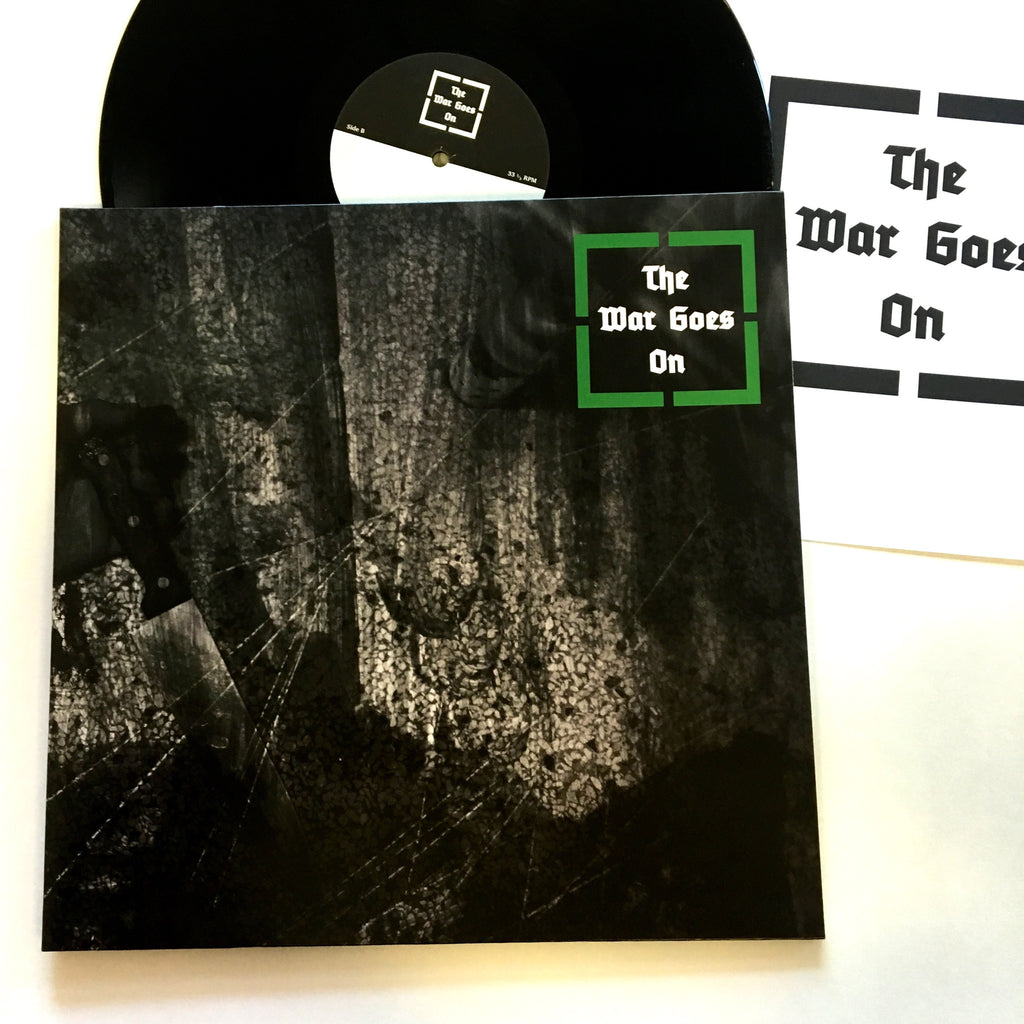 "The War Goes On: S/T 12"" (new)"